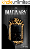 The Imaginary (The Imago Trilogy Book 2)
