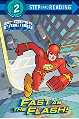 Fast as the Flash! (DC Super Friends) (Step into Reading) Kindle Edition