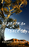 BENEATH AN OUTBACK SKY: Nash Family 2