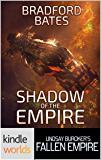 Fallen Empire: Shadow Of The Empire (Kindle Worlds) (Reapers Of Justice Book 1)