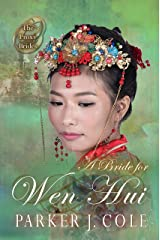 A Bride for Wen Hui (The Proxy Brides Book 20) Kindle Edition
