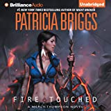 Fire Touched: Mercy Thompson Series, Book 9