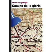 Camino De La Gloria (Ficción)