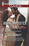 When Opposites Attract... (The Barrington Trilogy Book 1)