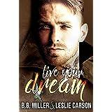 Live Your Dream (Redfall Dream Series Book 2)