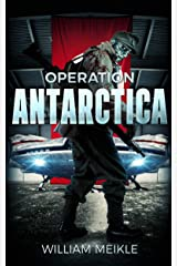 Operation Antarctica (S-Squad Book 2) Kindle Edition