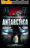 Operation Antarctica (S-Squad Book 2)