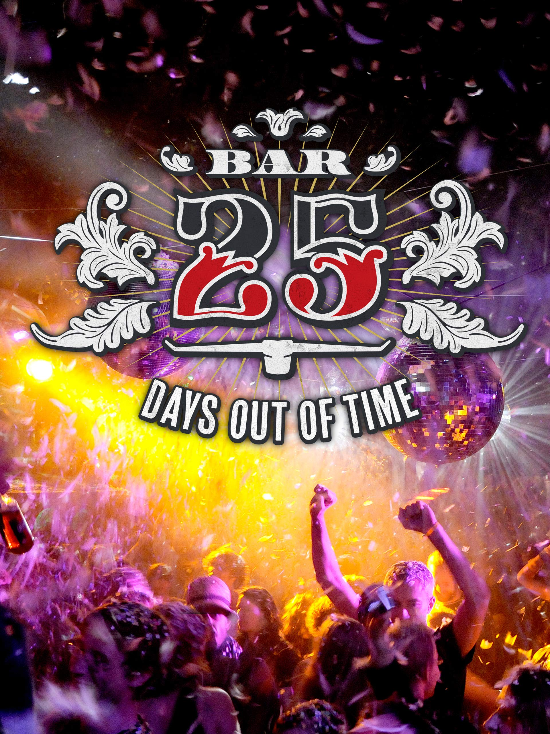 Bar 25 - Days Out Of Time