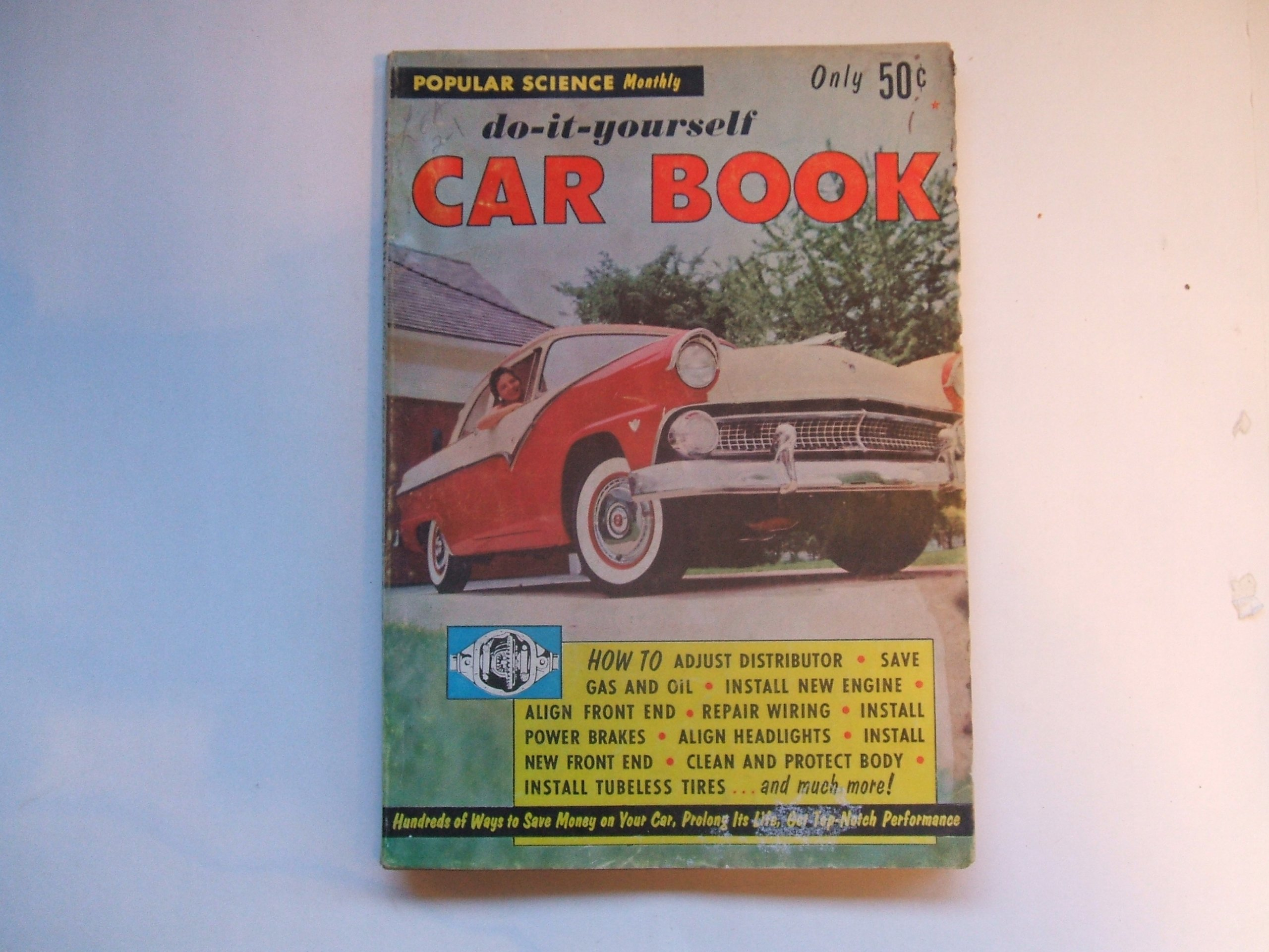 Popular Science Monthly Do It Yourself Car Book Hundreds Of Ways To Wiring Money Save On Your Prolong Its Life Books
