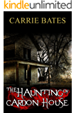The Haunting of Cardon House