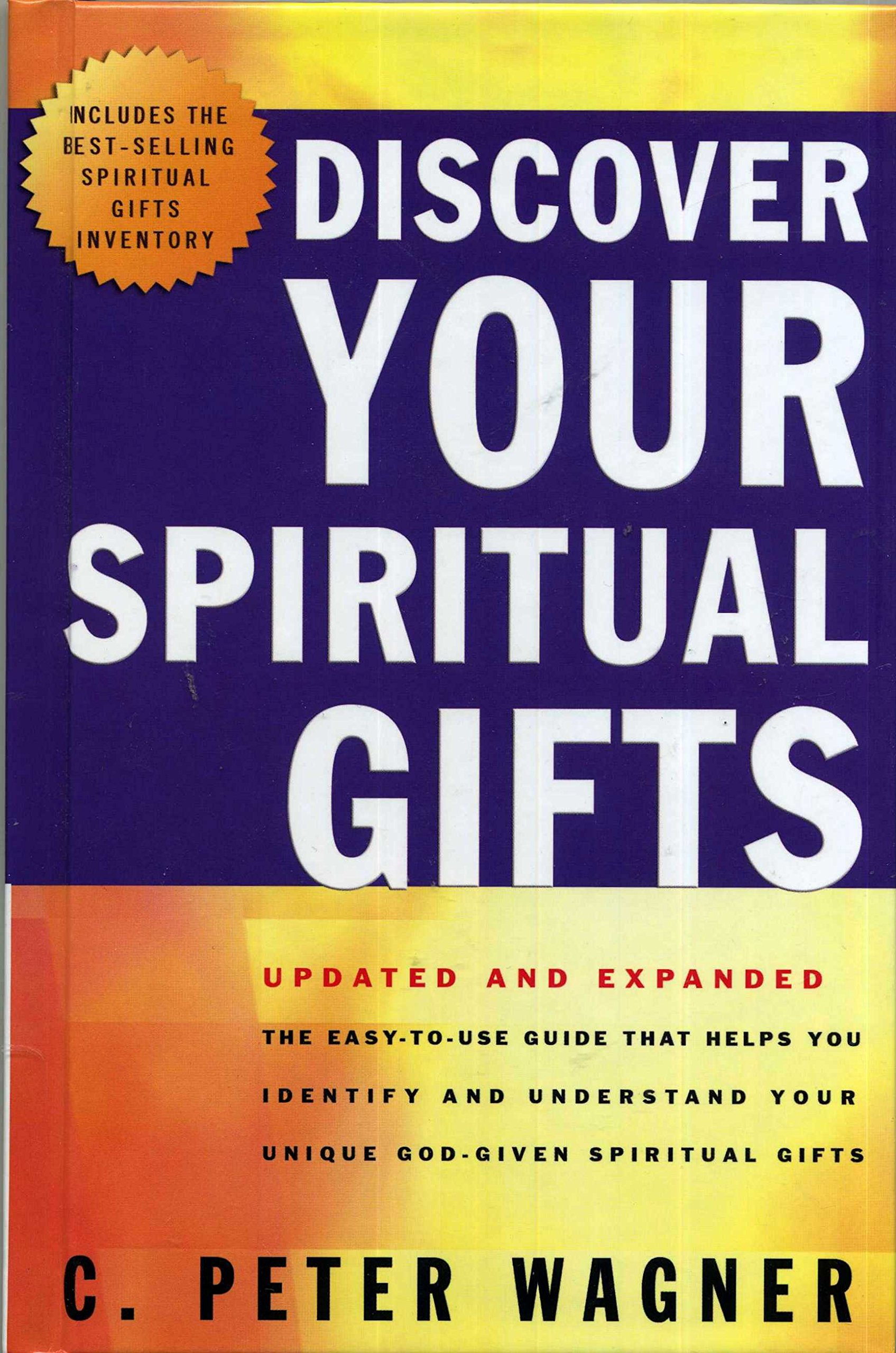 Discover Spiritual Gifts Peter Wagner