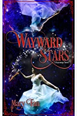 Wayward Stars (Starswept Book 2) Kindle Edition