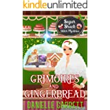 Grimoires and Gingerbread: A Sugar Shack Witch Mystery Christmas Novella (Sugar Shack Witch Mysteries)
