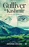 Gulliver in Kashmir : A Book of Cameos