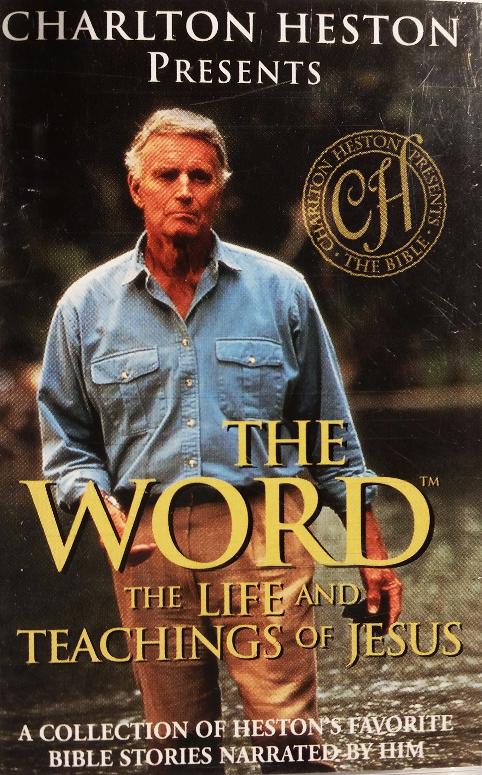 Charlton Heston Presents - The Word - The Life and Teachings of Jesus - A Collection of Heston's Favorite Bible Stories