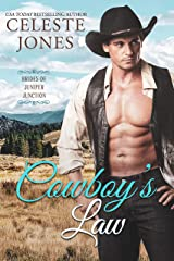 Cowboy's Law (Brides of Juniper Junction Book 1) Kindle Edition