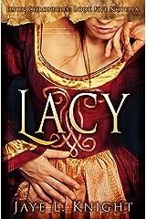 Lacy (Ilyon Chronicles #5.5) Kindle Edition