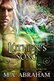 Luthien's Song (Elven Chronicles series Book 7)