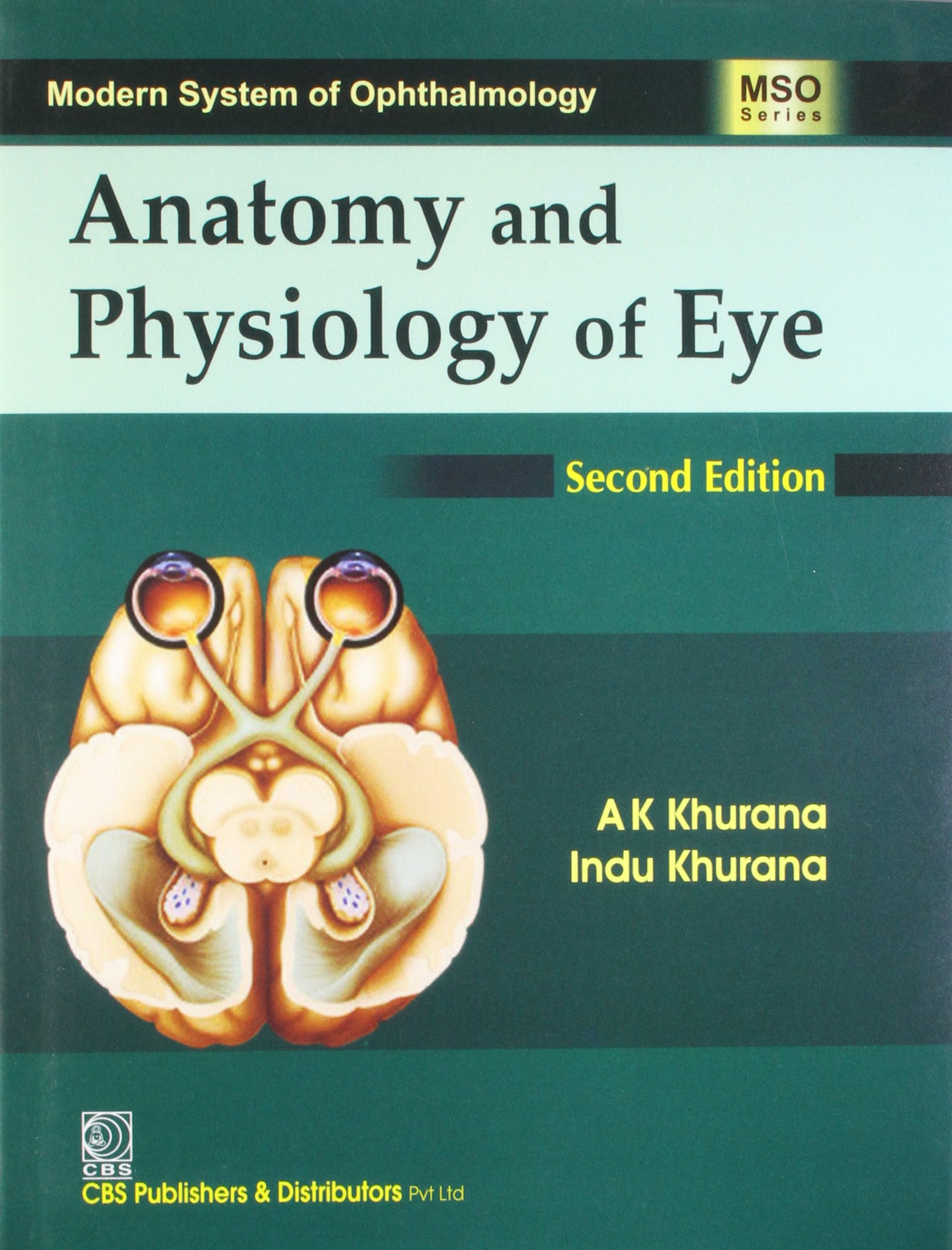 Anatomy & Physiology of Eye: Amazon.co.uk: Khurana: 9788123912677: Books