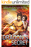 Dragon's Secret: A SciFi Alien Romance (Red Planet Dragons of Tajss Book 14)