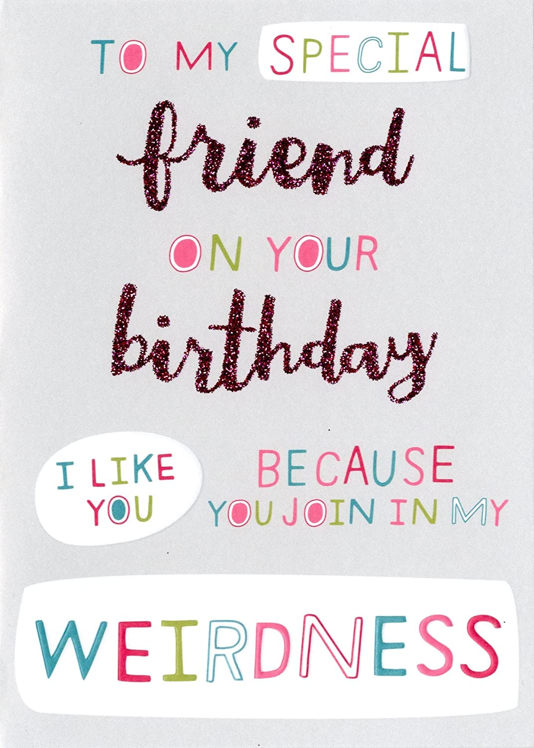 Pleasing Special Weird Friend Birthday Card Second Nature More Than Words Funny Birthday Cards Online Fluifree Goldxyz