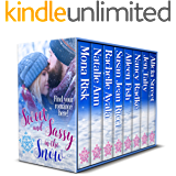Sweet and Sassy in the Snow: Find Your Winter Romance!