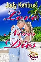 Love Never Dies: formerly Love Lost, Love Found (Vanderbilt Book 1) Kindle Edition