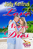 Love Never Dies: formerly Love Lost, Love Found (Vanderbilt Book 1)