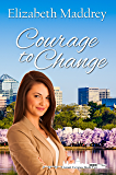 Courage to Change (Grant Us Grace Book 2)