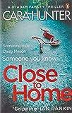 Close to Home: DI Fawley Series Book 1
