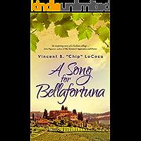 A Song for Bellafortuna: An Italian Historical Fiction Novel (Bellafortuna Series Book 1) book cover