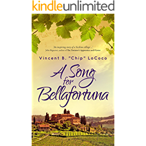 A Song for Bellafortuna: An Italian Historical Fiction Novel (Bellafortuna Series Book 1)
