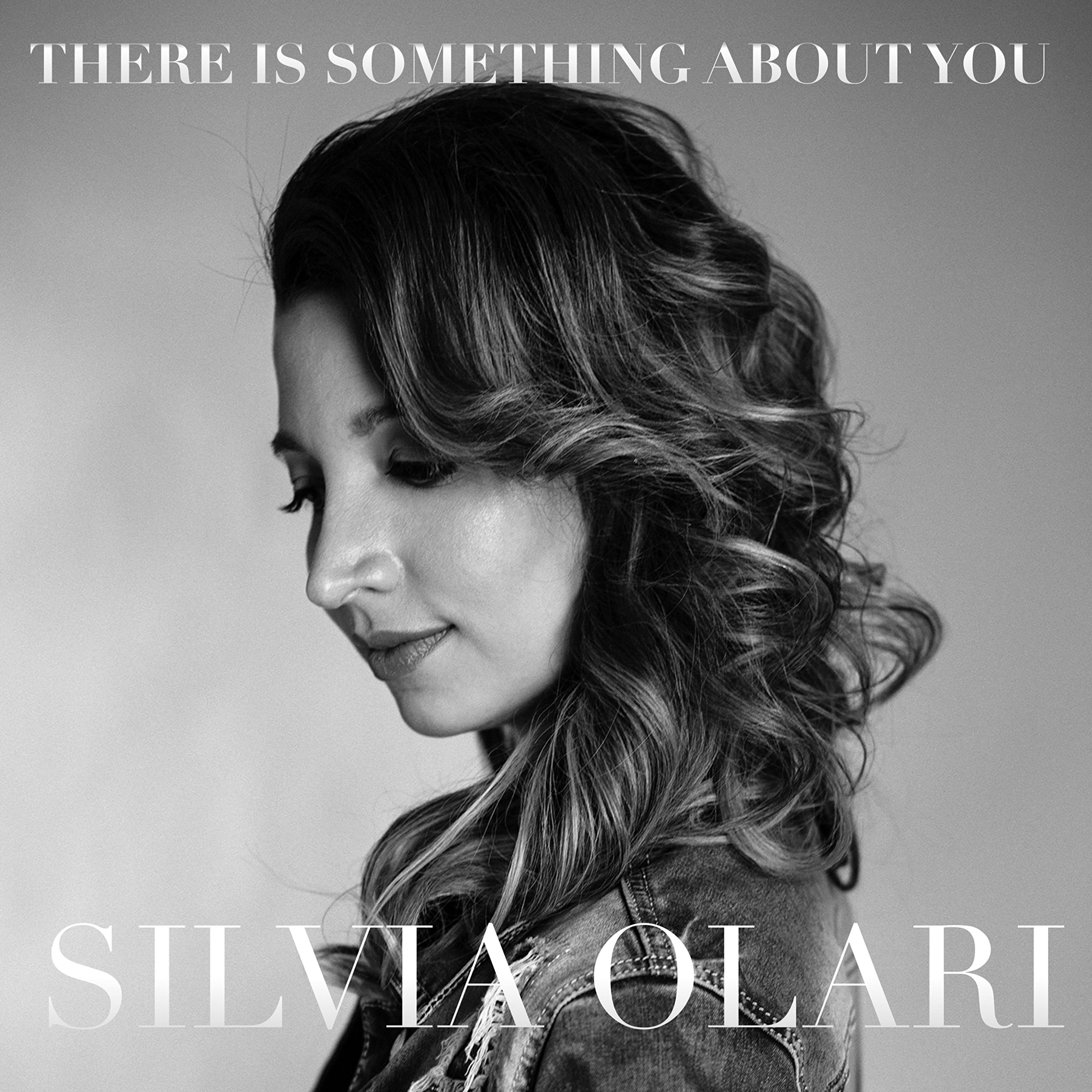 CD : Silvia Olari - There Is Something About You (CD)