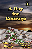 A Day for Courage (Tales of Friendship Bog Book 7) (English Edition)