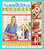 Weelicious Lunches (Enhanced Edition): Think Outside the Lunch Box with More Than 160 Happier Meals