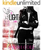 Fading to Light (Fading to Light Duet Book 1)