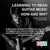Learning to Read Guitar Music - Why & How: GMI - Short Read Series