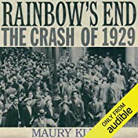 Rainbow's End: The Crash of 1929: Oxford University Press: Pivotal Moments in US History