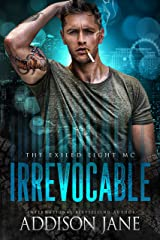 Irrevocable (The Exiled Eight MC Book 1) Kindle Edition