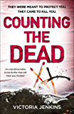 Counting the Dead: An unputdownable crime thriller that will have you hooked (Detectives King and Lane Book 3)