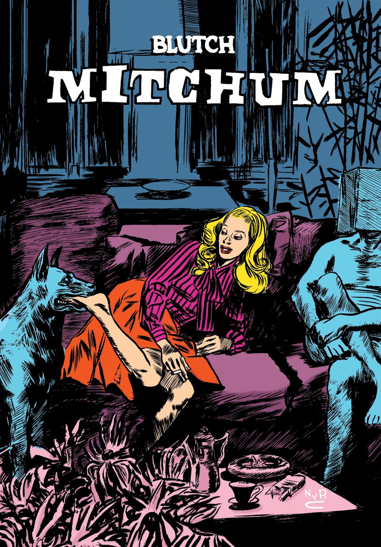 Mitchum: Blutch, Madden, Matt: 9781681374444: Amazon.com: Books