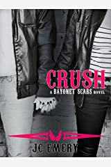 Crush (Bayonet Scars Book 4) Kindle Edition