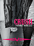 Crush (Bayonet Scars Book 4)