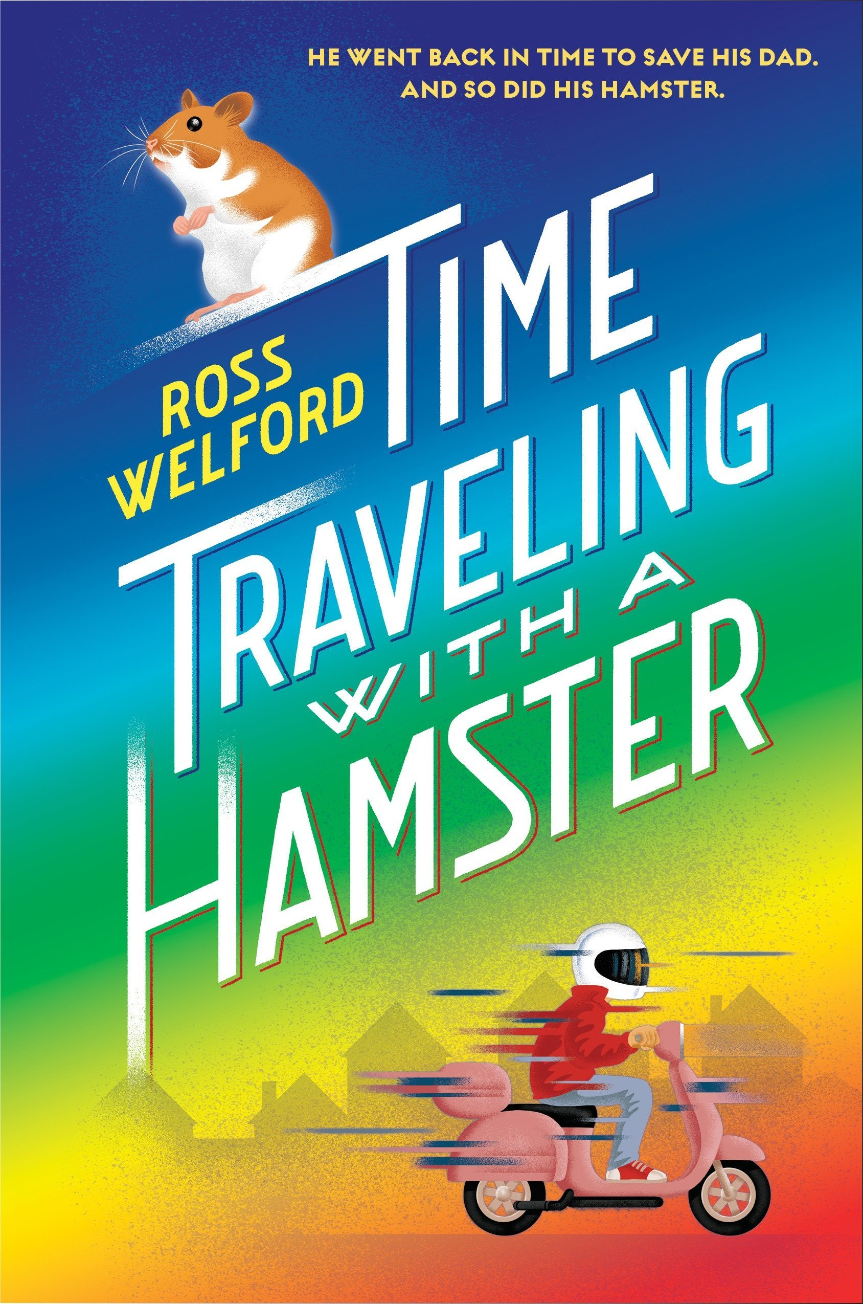 Time Traveling with a Hamster ebook
