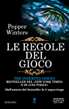Le regole del gioco (The Indebted Series Vol. 6)