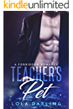 Teacher's Pet: A Forbidden Romance