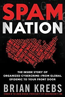 Spam Nation: The Inside Story of Organized Cybercrime_from Global ...