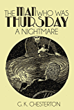 The Man Who Was Thursday: A Nightmare (Illustrated)