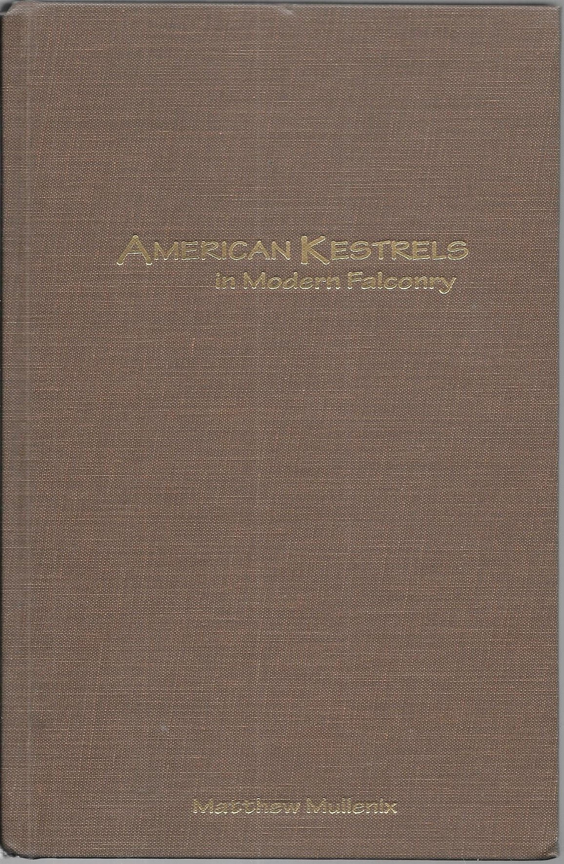 American Kestrels in Modern Falconry por Matthew Mullenix