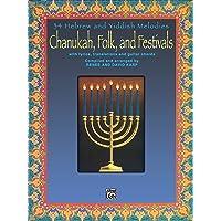 Chanukah, Folk, and Festivals: With Lyrics, Translations and